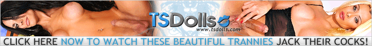 These are hot Trassexual Dolls